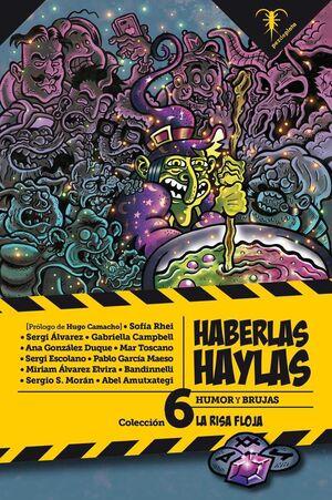 HABERLAS HAYLAS: HUMOR Y BRUJAS