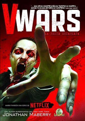 V WARS #01. LA REINA ESCARLATA