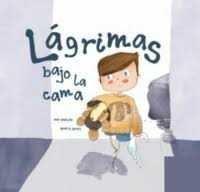 LAGRIMAS BAJO LA CAMA