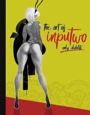 THE ART OF INPUTWO