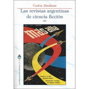 LAS REVISTAS ARGENTINAS DE CIENCIA FICCION
