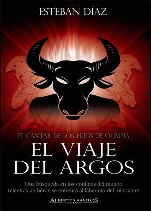EL CANTAR DE LOS HIJOS DE OLIMPIA II. EL VIAJE DEL ARGOS