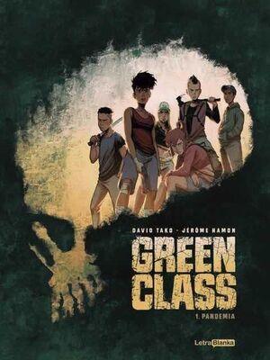 GREEN CLASS #01. PANDEMIA