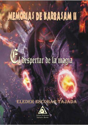 MEMORIAS DE KARBASAM II: EL DESPERTAR DE LA MAGIA