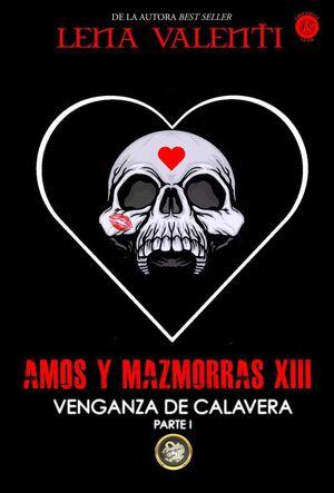 AMOS Y MAZMORRAS XIII: VENGANZA DE CALAVERA 1 (RTCA)
