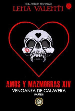 AMOS Y MAZMORRAS XIV: VENGANZA DE CALAVERA 2 (RTCA)