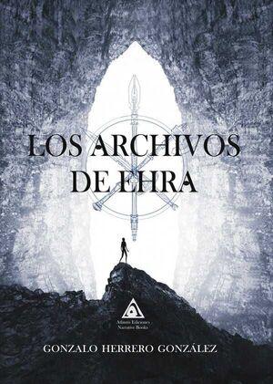 LOS ARCHIVOS DE EHRA