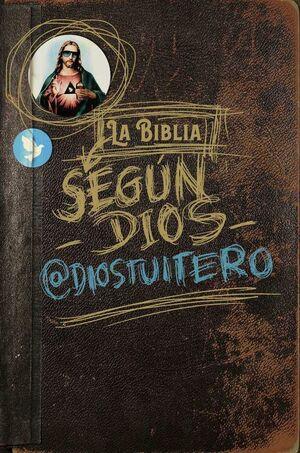 LA BIBLIA SEGUN DIOS