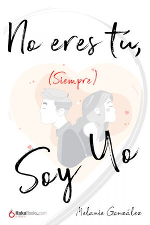 NO ERES TU (SIEMPRE) SOY YO