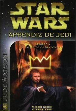 STAR WARS. APRENDIZ DE JEDI 4. LA MARCA DE LA CORONA