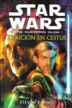 STAR WARS. LAS GUERRAS CLON 3: TRAICION EN CESTUS