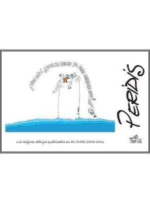 PERIDIS: LOS MEJORES DIBUJOS PUBLICADOS EN EL PAIS 2044-2011