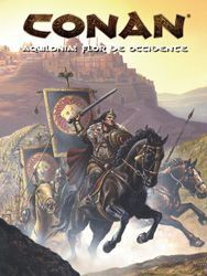CONAN JDR: AQUILONIA: FLOR DE OCCIDENTE