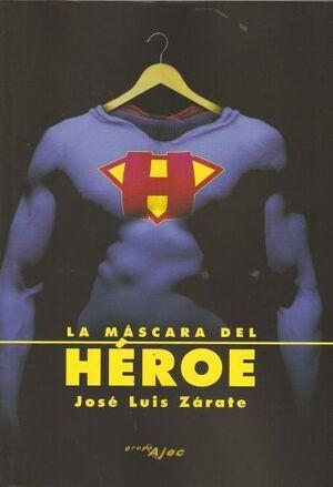 LA MASCARA DEL HEROE