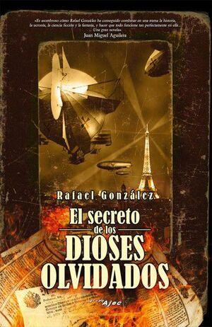 EL SECRETO DE LOS DIOSES OLVIDADOS