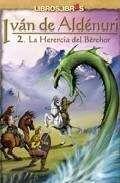 IVAN DE ALDENURI VOL.2: LA HERENCIA DEL BEREHOR