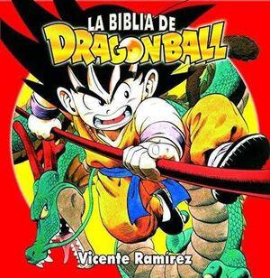 LA BIBLIA DE DRAGON BALL