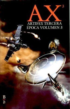 ARTIFEX TERCERA EPOCA VOL.3