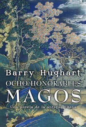 OCHO HONORABLES MAGOS