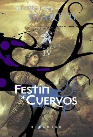 CANCION DE HIELO Y FUEGO VOL.4: FESTIN DE CUERVOS ED. LUJO