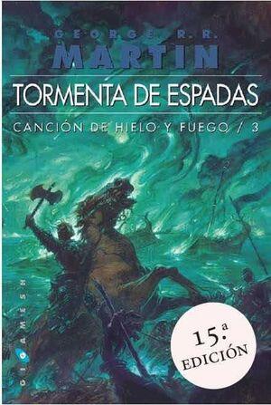 CANCION DE HIELO Y FUEGO VOL.3: TORMENTA DE ESPADAS (RTCA) (UN SOLO TOMO)