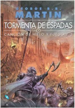 CANCION DE HIELO Y FUEGO VOL.3: TORMENTA DE ESPADAS (2 VOL. RTCA)