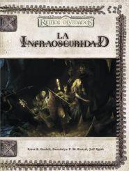 DD3: REINOS OLVIDADOS: LA INFRAOSCURIDAD