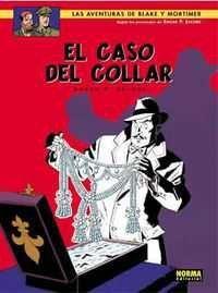 BLAKE Y MORTIMER #07 EL CASO DEL COLLAR