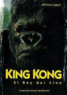 KING KONG. EL REY DEL CINE