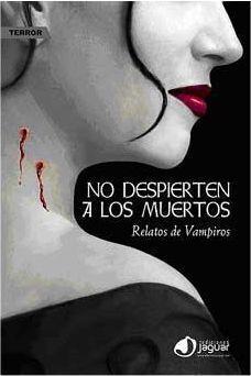 NO DESPIERTEN A LOS MUERTOS