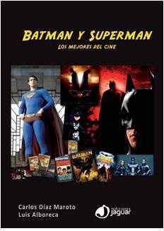 BATMAN Y SUPERMAN. LOS MEJORES DEL CINE