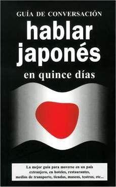 HABLAR JAPONES EN QUINCE DIAS
