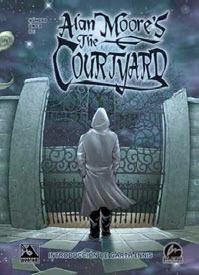 ALAN MOORE.S THE COURTYARD