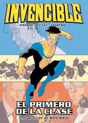INVENCIBLE #06 EL PRIMERO DE LA CLASE