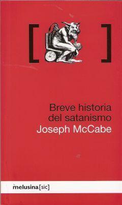 BREVE HISTORIA DEL SATANISMO