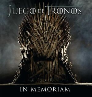JUEGO DE TRONOS IN MEMORIAM