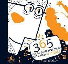 365 TRUCOS PARA SOBREVIVIR SIN LLAMAR A MAMA