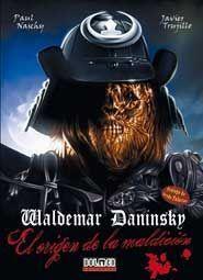 WALDEMAR DANINSKY: EL ORIGEN DE LA MALDICION