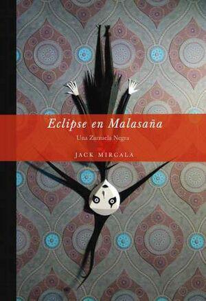 ECLIPSE EN MALASAÑA