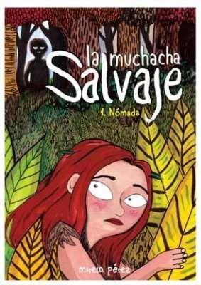 LA MUCHACHA SALVAJE #01.NOMADA
