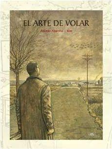 EL ARTE DE VOLAR (ED. NUMERADA LIMITADA)