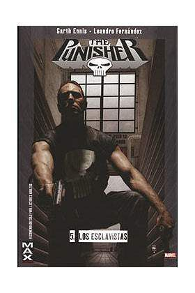 MAX PUNISHER #05. LOS ESCLAVISTAS