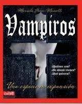 VAMPIROS: UNA ESPECIE EN EXPANSION