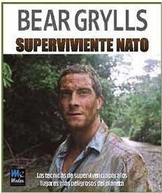 BEAR GRYLLS: SUPERVIVIENTE NATO