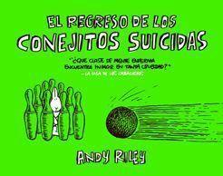 EL REGRESO DE LOS CONEJITOS SUICIDAS