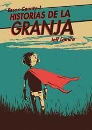 ESSEX COUNTY #01. HISTORIAS DE LA GRANJA
