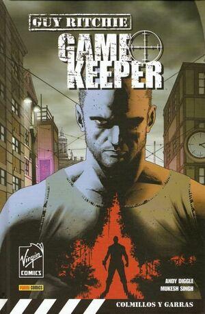 GAME KEEPER #01. COLMILLOS Y GARRAS