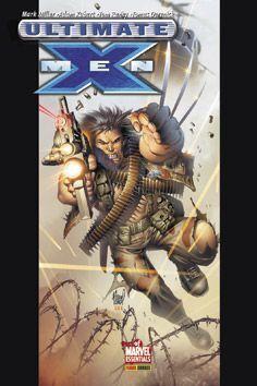 ULTIMATE X-MEN 02. RETORNO A ARMA-X