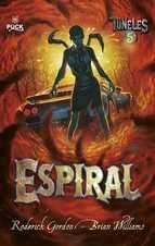 TUNELES #05. ESPIRAL