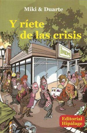 Y RIETE DE LA CRISIS